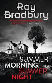 Summer Morning Ray Bradbury
